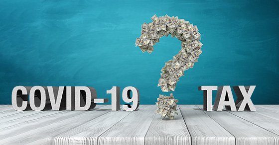 Do you have tax questions related to COVID-19? Here are some answers.